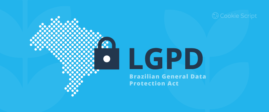 What is the LGPD?